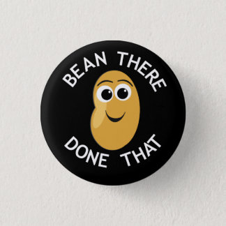 Bean There Done That 3 Cm Round Badge