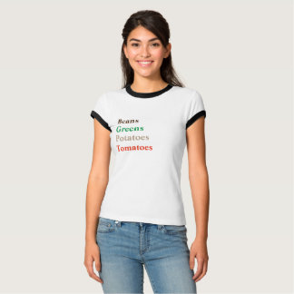 BEANS GREENS POTATOES TOMATOES - Funny Awesome Tee