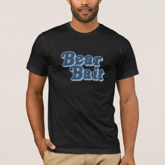 Bear Bait  (Pickup Line) T-Shirt