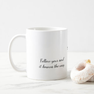 Bear 'Follow your soul  it knows the way' mug