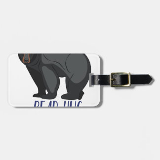 Bear Hug Luggage Tag