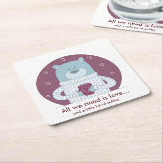 Bear Square Coasters: All we need is love Square Paper Coaster