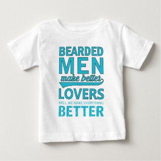 beard men makes better lovers baby T-Shirt