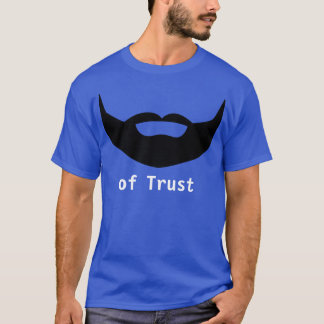 Beard of Trust T-Shirt
