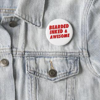 Bearded, Inked & Awesome 6 Cm Round Badge