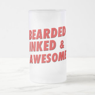 Bearded, Inked & Awesome Frosted Glass Beer Mug