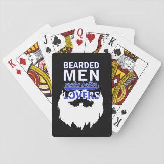Bearded men make better lovers playing cards