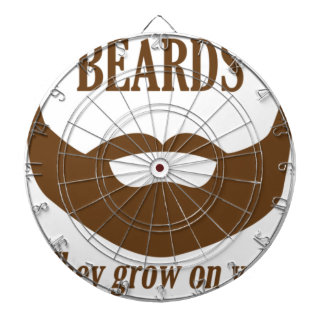 BEARDS THEY GROWN ON YOU DARTBOARDS