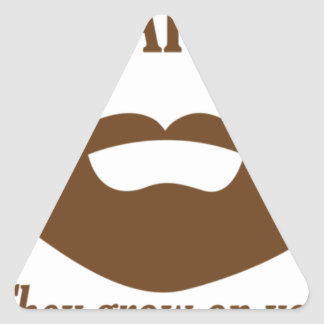 BEARDS THEY GROWN ON YOU TRIANGLE STICKER