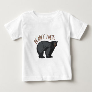 Bearly There Baby T-Shirt