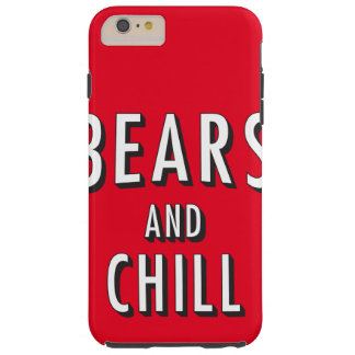 Bears and Chill Phone case