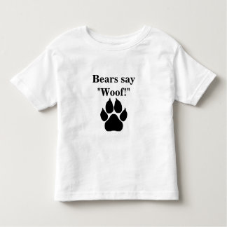 Bears say woof! shirts