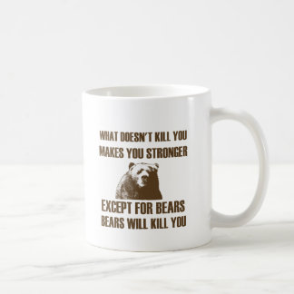 Bears Will Kill You Coffee Mug