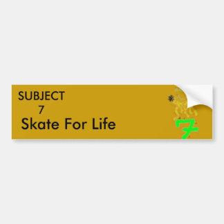 BEASR, SUBJECT7, Skate For Life Bumper Sticker