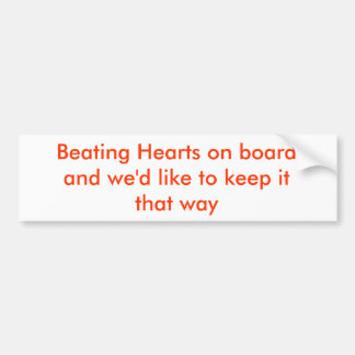 Beating Hearts on Board Bumper Sticker