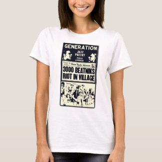 Beatniks Riot! T-Shirt