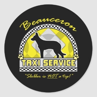 Beauceron Taxi Service Classic Round Sticker