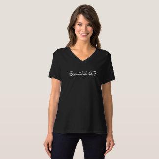 Beautiful AF T-Shirt