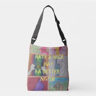 Beautiful amazing Have a Nice Day stuff Crossbody Bag