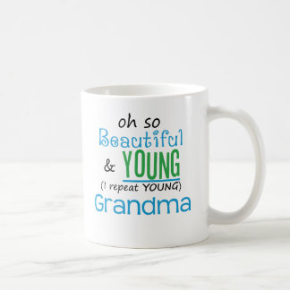 Beautiful and Young Grandma Coffee Mug