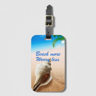 Beautiful Beach More Worry Less Luggage Tag