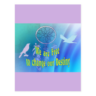 Beautiful Change your Destiny Post Cards