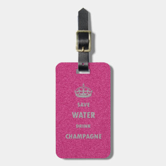 Beautiful cool girly save water drink champagne cr luggage tag
