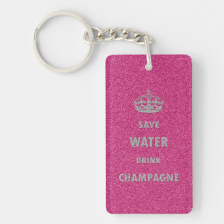 Beautiful cool girly save water drink champagne Single-Sided rectangular acrylic key ring