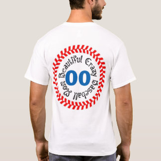 Beautiful Crazy Baseball Mom T-Shirt
