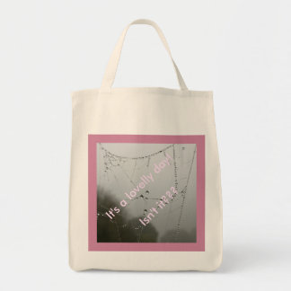 Beautiful day, It's A lovelly day! Tote Bag
