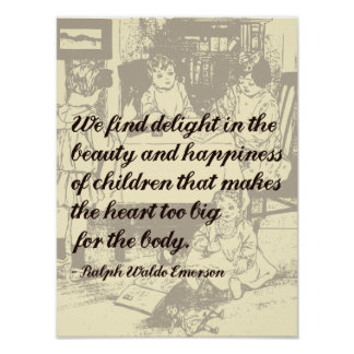 Beautiful Emerson Quote on Children Poster