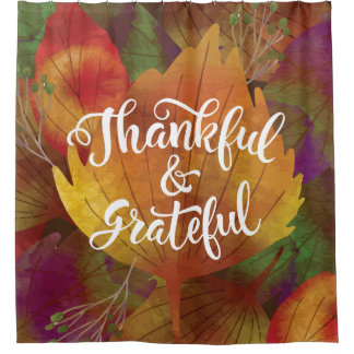 Beautiful  Fall Thankful & Grateful Shower Curtain