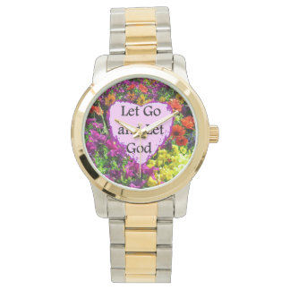 BEAUTIFUL FLORAL LET GO AND LET GOD PHOTO WATCH