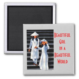 Beautiful Girl in a Beautiful World Magnet