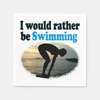 BEAUTIFUL I WOULD RATHER BE SWIMMING GIRL DESIGN DISPOSABLE NAPKINS