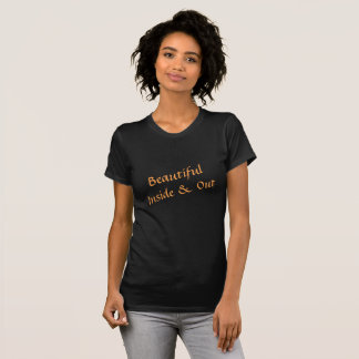 Beautiful Inside & Out T-Shirt