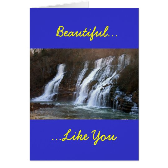 Beautiful Like You Card