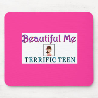 """Beautiful Me"" Terrific Teen Mouse Pad"