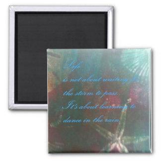 Beautiful original art with inspirational message square magnet