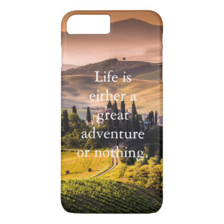Beautiful Tuscan Fields Motivational Quote iPhone 7 Plus Case