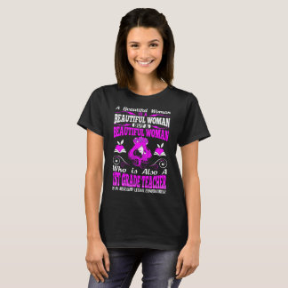 Beautiful Woman 1st Grade Teacher Lethal Tshirt