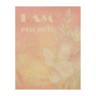 "Beautiful Wood ""I AM Enough"" Floral Wall Art Wood Canvases"