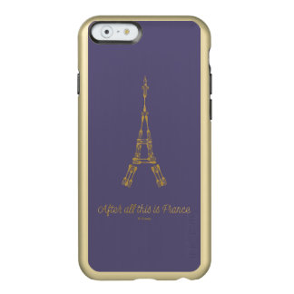 Beauty and the Beast | After All This Is France Incipio Feather® Shine iPhone 6 Case