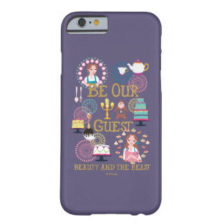 Beauty And The Beast | Be Our Guest Barely There iPhone 6 Case