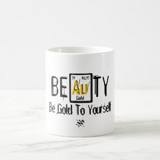 BEAuTY (Be Gold To Yourself) Coffee Mug