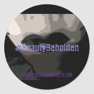 Beauty Beholden Sticker, Glossy, 1½ in per sheet Round Sticker