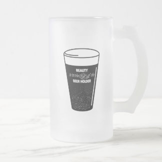 Beauty is in the Eye of the Beer Holder Frosted Glass Beer Mug