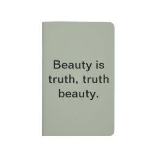 """""""Beauty is truth"""" blank poetry journal. Journal"""