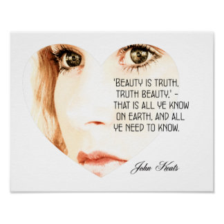 Beauty is Truth - John Keats - Art Print