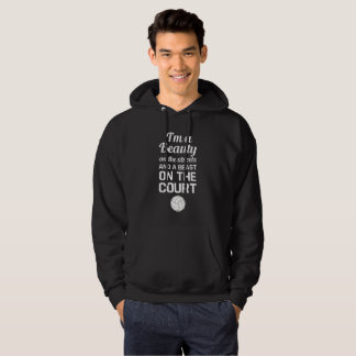 Beauty On Streets Beast On Court Basketball Sport Hoodie